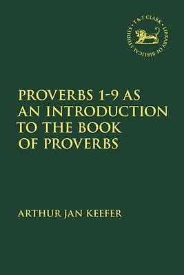 Picture of Proverbs 1-9 as an Introduction to the Book of Proverbs