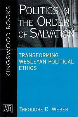Picture of Politics in the Order of Salvation