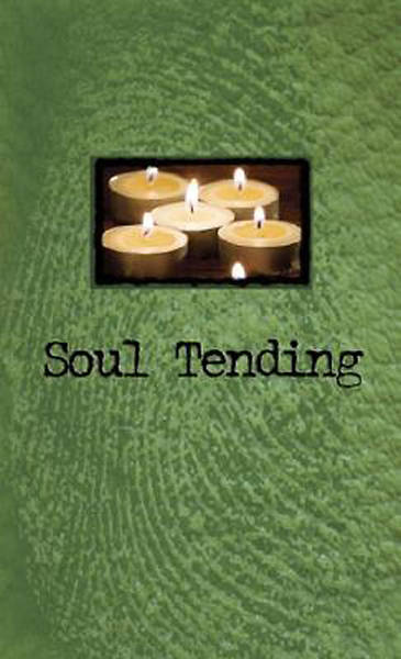 Soul Tending (Gift Book Edition)