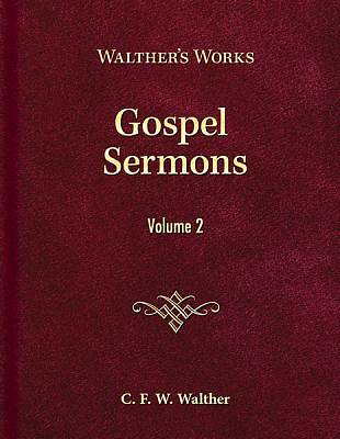 Gospel Sermons - Volume 2