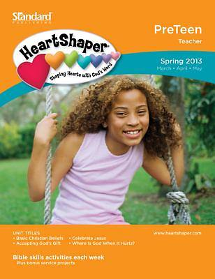 Standards Heartshaper Preteen Teacher Book Spring 2013