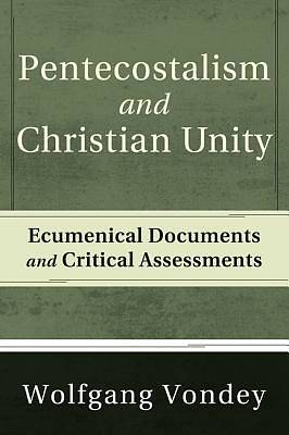Picture of Pentecostalism and Christian Unity