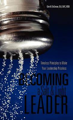 Becoming a Salt & Light Leader