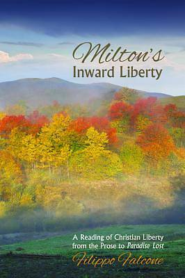 Miltons Inward Liberty