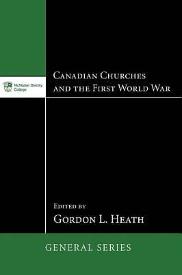Canadian Churches and the First World War [ePub Ebook]