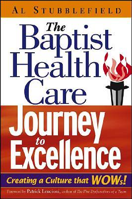 Picture of The Baptist Health Care Journey to Excellence