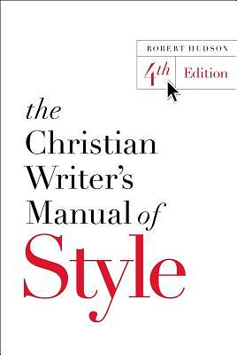 Picture of The Christian Writer's Manual of Style