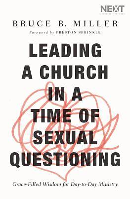 Picture of Leading a Church in a Time of Sexual Questioning