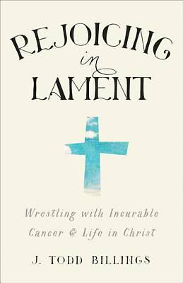 Rejoicing in Lament [ePub Ebook]
