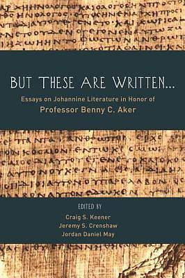 But These Are Written . . . [ePub Ebook]