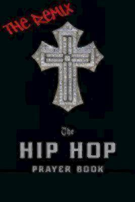 The Hip Hop Prayer Book [ePub Ebook]