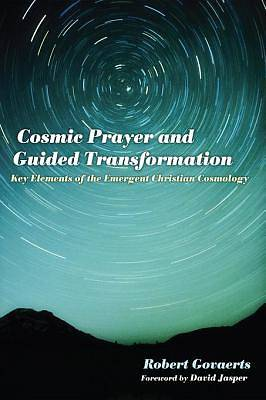 Cosmic Prayer and Guided Transformation [ePub Ebook]