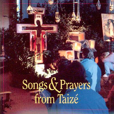 Songs and Prayers from Taize CD
