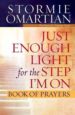 Just Enough Light for the Step Im On Book of Prayers [ePub Ebook]