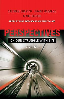 Perspectives on Our Struggle with Sin