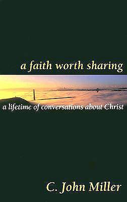 A Faith Worth Sharing