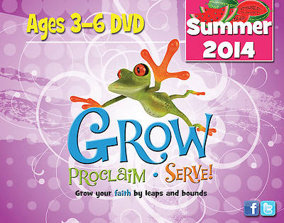 Grow, Proclaim, Serve! Ages 3-6 DVD Summer 2014
