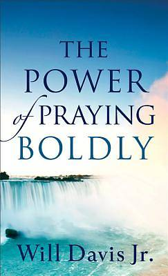The Power of Praying Boldly [ePub Ebook]