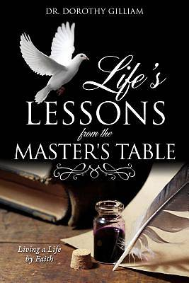 Lifes Lessons from the Masters Table