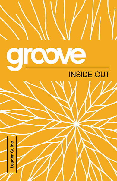 Groove: Inside Out Leader Guide - eBook [ePub]