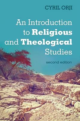 Picture of An Introduction to Religious and Theological Studies, Second Edition