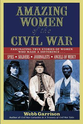 Picture of Amazing Women of the Civil War
