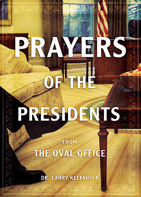 Picture of Prayers of the Presidents