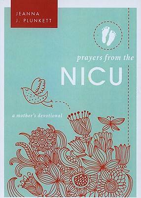 Prayers from the NICU