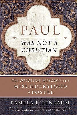 Picture of Paul Was Not a Christian