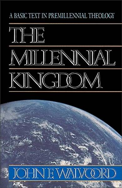 Picture of The Millennial Kingdom