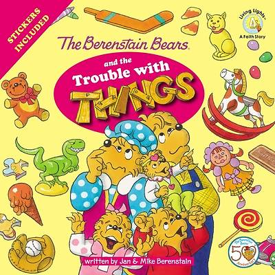 Picture of The Berenstain Bears and the Trouble with Things