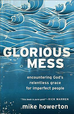 Glorious Mess [ePub Ebook]