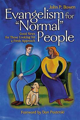 "Evangelism for ""Normal"" People"