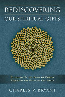 Rediscovering Our Spiritual Gifts [ePub Ebook]
