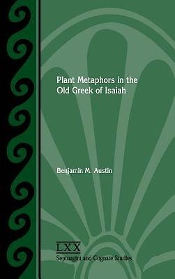 Picture of Plant Metaphors in the Old Greek of Isaiah