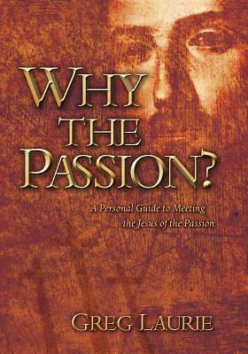 Why the Passion?
