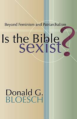 Picture of Is the Bible Sexist?