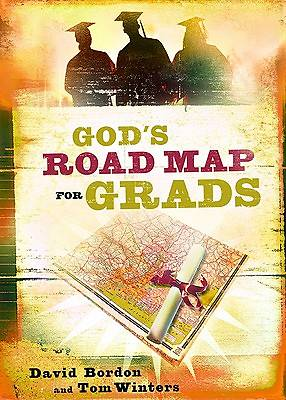 Gods Road Map for Grads