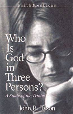 FaithQuestions - Who Is God in Three Persons?