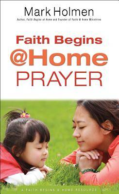Faith Begins @ Home Prayer