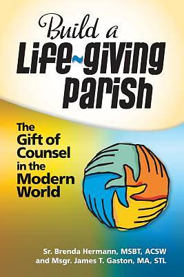 Build a Life-Giving Parish