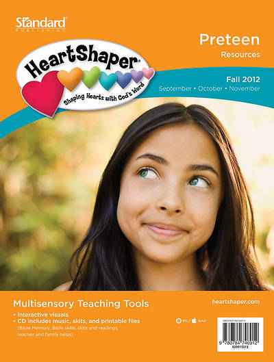 Standards HeartShaper Preteen Resources: Fall 2012