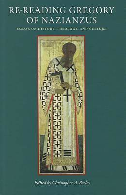 Picture of Re-Reading Gregory of Nazianzus