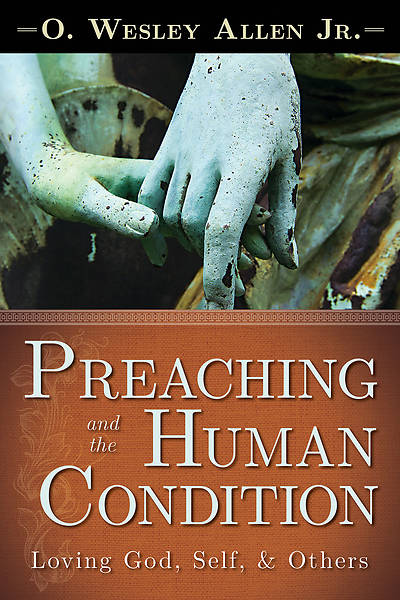Preaching and the Human Condition - eBook [ePub]