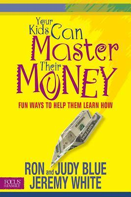Your Kids Can Master Their Money