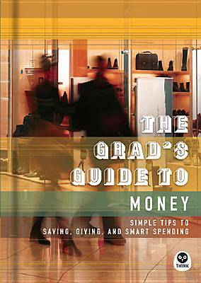 The Grads Guide to Money