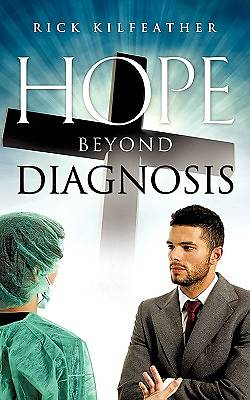 Hope Beyond Diagnosis