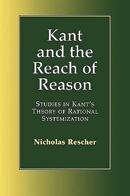Kant and the Reach of Reason