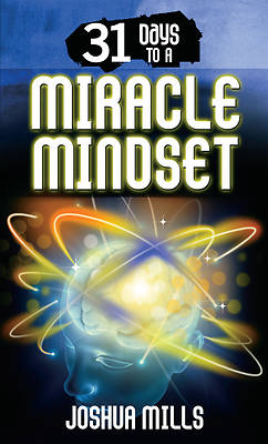 Picture of 31 Days to a Miracle Mindset