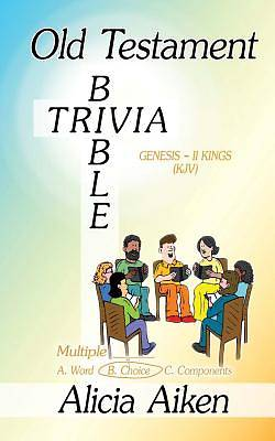 Old Testament Bible Trivia Genesis-II Kings Multiple Choice